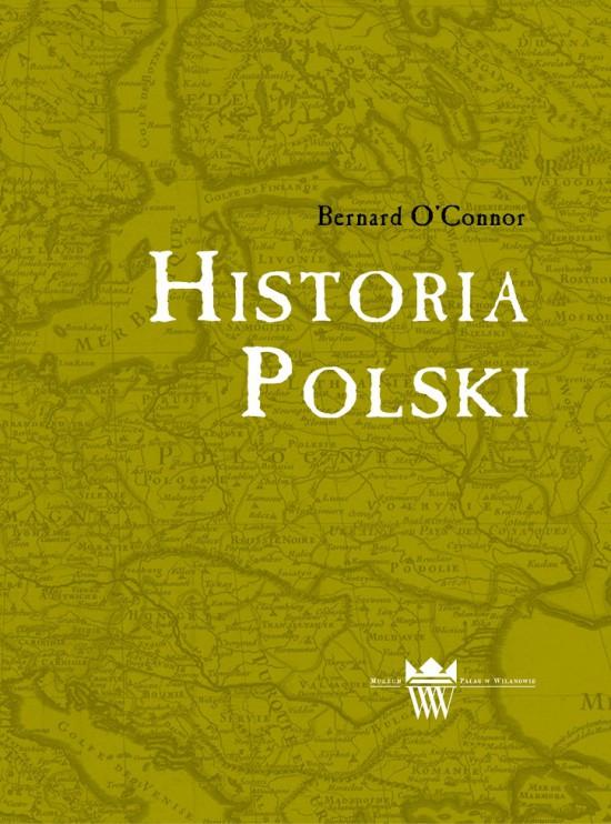 Historia Polski Bernarda O'Connora_okładka.jpg