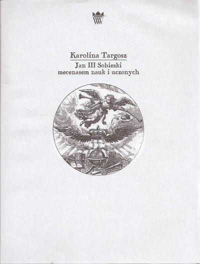 karolina targosz jan iii sobieski mecenasem.jpg