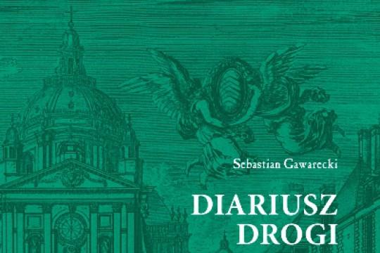 Sebastian Gawarecki, Diariusz drogi