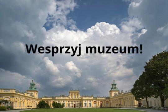 Wesprzyj muzeum!