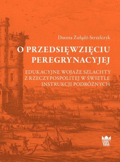 silva_Zoladz-Strzelczyk_o_przesięwzięciu_peregrynacyjej_okladka.jpg