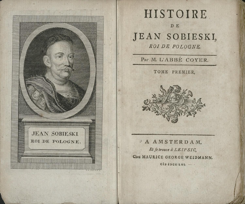 Strona tytułowa dzieła Gabriela-Françoisa Coyera pt. Histoire De Jean Sobieski, Roi De Pologne