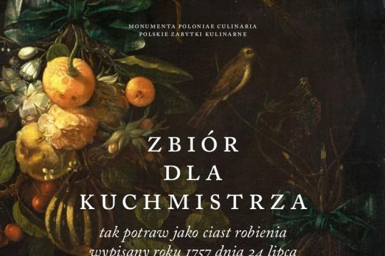 Okładka książki: Zbiór dla kuchmistrza tak potraw jako ciast robienia wypisany roku 1757 dnia 24 lipca