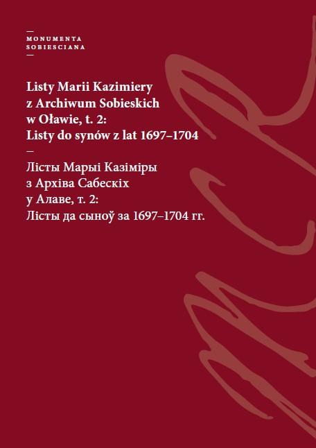 Okładka książki: Listy Marii  Kazimiery t. 2.